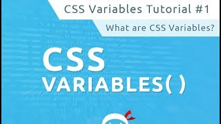 CSS Variables Tutorial #1 - What are CSS Variables?