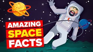 50 Surprising Facts About Space You Didn't Know
