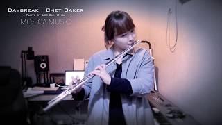 [MOSICA COVER] Daybreak - Chet Baker / Jazz Flute Cover / 재즈플룻 악보