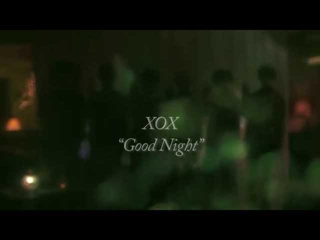 XOX / Good Night 【ちょっとだけver.】