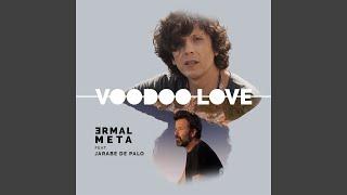 Voodoo Love (feat. Jarabe De Palo)