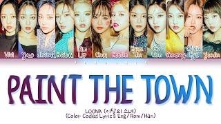 LOONA PTT (Paint The Town) Lyrics (이달의 소녀 PTT (Paint The Town)가사) (Color Coded Lyrics Eng/Rom/Han)