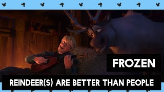 Frozen - Reindeer(s) Are Better Than People [HD]