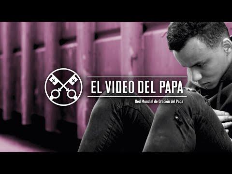 El vídeo del papa: Liberación de las adicciones