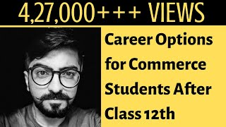 Best options for commerce students after class 12th | Career Counselling | Career Guidance - Download this Video in MP3, M4A, WEBM, MP4, 3GP