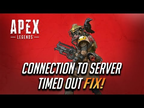 "Apex Legends Fix ""Connection To Server Timed Out"" 