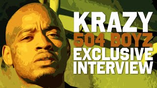 Krazy (504 Boyz) - Exclusive Interview (2019)