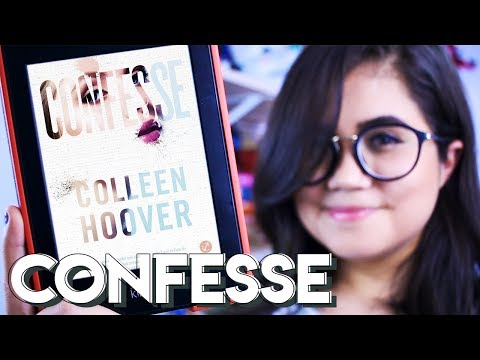 CONFESSE, COLLEEN HOOVER (SEM SPOILER) | Pronome Interrogativo - New Adult