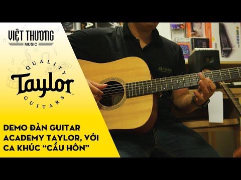 Demo đàn guitar Taylor Academy với ca khúc Cầu Hôn