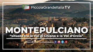 preview picture of video 'Montepulciano - Piccola Grande Italia'