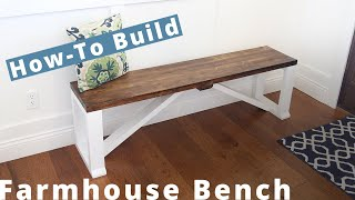 How To Build A Farmhouse Bench | DIY Project | Woodworking Projects