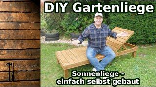 DIY Gartenliege - einfache Sonnenliege selbst gebaut - Männerhöhle