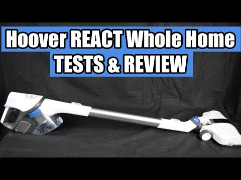 Hoover REACT Whole Home Cordless Stick Vacuum Cleaner REVIEW