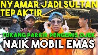 Video NYAMAR JADI SULTAN! Traktir Tukang Parkir, Ojek, Pengemis. Naik Mobil Emas MP3, 3GP, MP4, WEBM, AVI, FLV September 2019