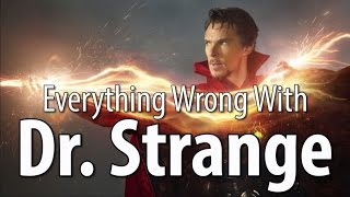 Everything Wrong With Dr. Strange In 15 Minutes Or Less - dooclip.me