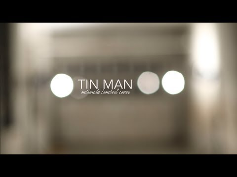 Tin Man - Miranda Lambert (Cover by Leah Watts)