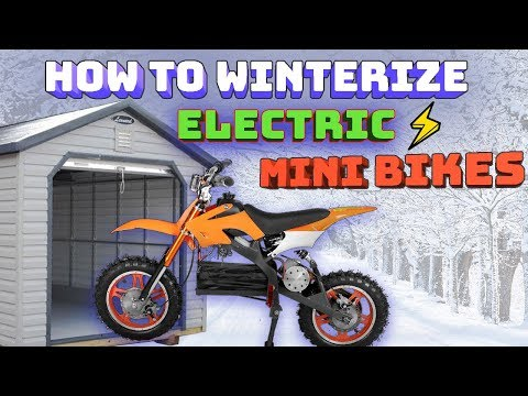 How to WINTERIZE Electric Mini Bikes - (Quad, Cross, Dirt Bike, Scooter)