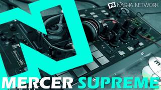 MERCER   Supreme (Original Mix)