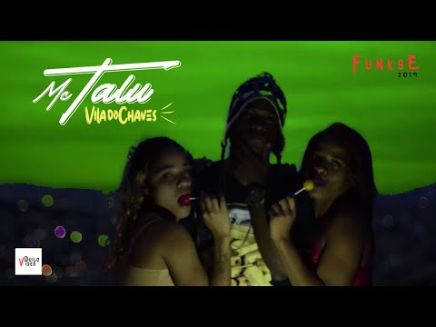 Mc Talu - Vila do Chaves (Clipe Oficial) - DuiloVideo (Dj Felipe CDC)