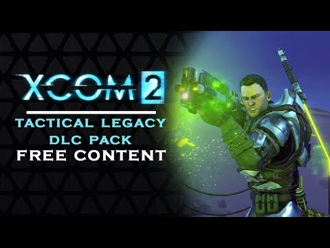 XCOM 2 - TACTICAL LEGACY PACK | New free content [XCOM2]