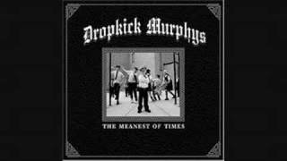 Dropkick Murphys - Loyal To No One
