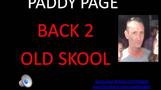 PADDY PAGE   OLD SKOOL PIANO HOUSE ANTHEMS, VERY GOOD MIX!