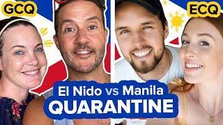 Foreigners In Quarantine 😷 El Nido Vs Manila Philippines GCQ + ECQ Lockdown.