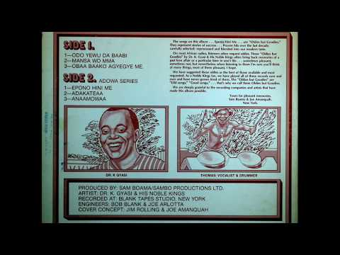 Dr. K. Gyasi & his Noble Kings - Mansa Wo Mma