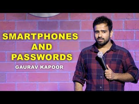 SMARTPHONES and PASSWORDS | Stand Up Comedy by Gaurav Kapoor