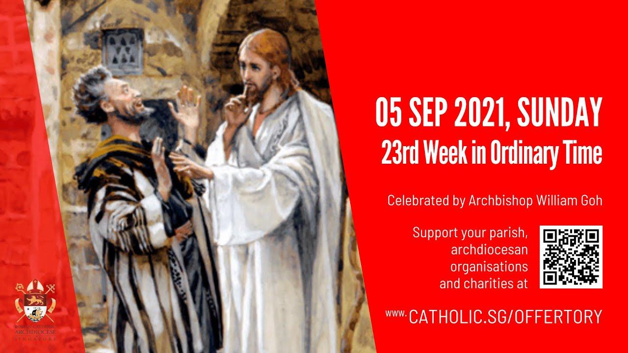 Catholic Sunday Mass Live 5 September 2021 Archdiocese of Singapore