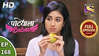 Patiala Babes - Ep 168 - Full Episode - 18th July, 2019