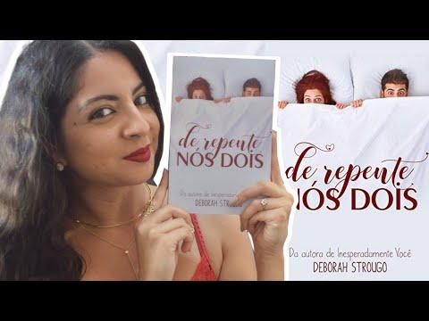 EU LI: DE REPENTE NÓS DOIS, DEBORAH STROUGO | MINHA VIDA LITERÁRIA