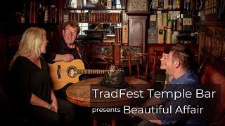 Beautiful Affair - TradFest 2020