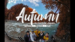 Autumn in Japan: Toyama, Nagano and Gifu Itinerary (Chubu Prefecture, Central Japan)