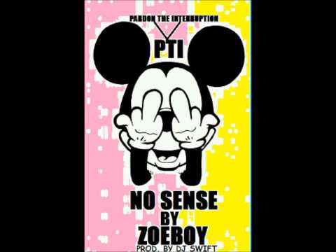 No sense by Zoeboy (prod. by djswift)