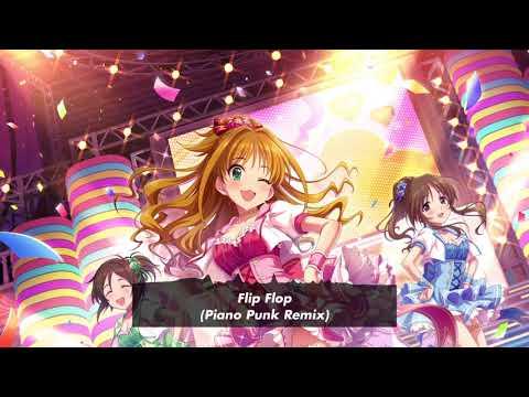 [Free DL]Flip Flop(Piano Punk Remix)