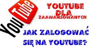Jak zalogować się na YouTube [PORADNIK]