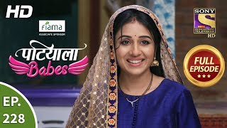 Patiala Babes - Ep 228 - Full Episode - 10th October, 2019