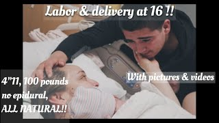 16 hour labor to an 8 pound baby at 16 !! All natural