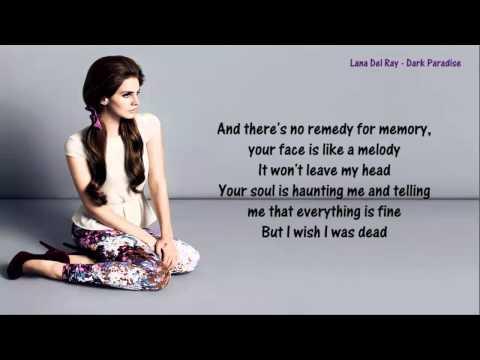 , title : 'Lana Del Rey - Dark Paradise - Lyrics'