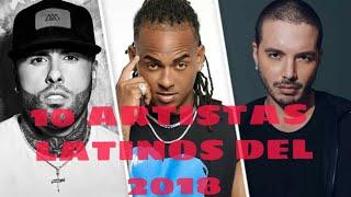 Top 10 Mejores Artistas Latinos 2018