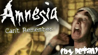 Amnesia: CS - Can't Remember (by PeŤan)