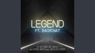 Legend (ft. Backchat)