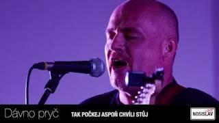 Video NOSISLOVE - Dávno pryč (2016)