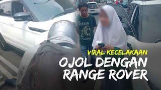 Viral Kecelakaan Driver Ojol dengan Pengemudi Range Rover di Jogja, Mobil Mewah Dikendarai Anak SMA