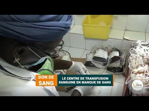 DON DE SANG : LE CENTRE DE TRANFUSION SANGUINE EN MANQUE DE SANG