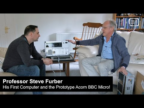 Steve Furber - His First Computer and the Prototype Acorn BBC Micro!