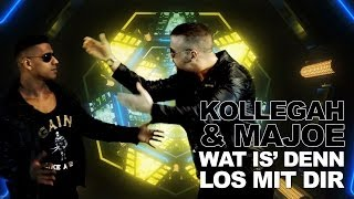 KOLLEGAH & MAJOE   Wat Is' Denn Los Mit Dir (OFFICIAL HD)