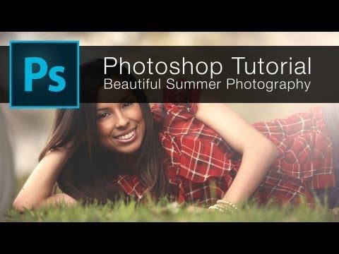dreamy summer photo effect photoshop tutorial