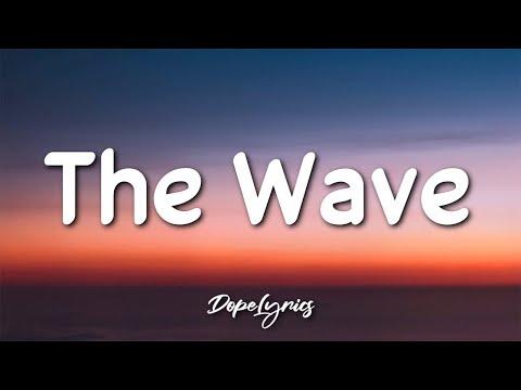 Timmy J - The Wave (Lyrics) 🎵